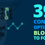 Stay Informed: 39 Conversion Optimization Blogs for You to Follow