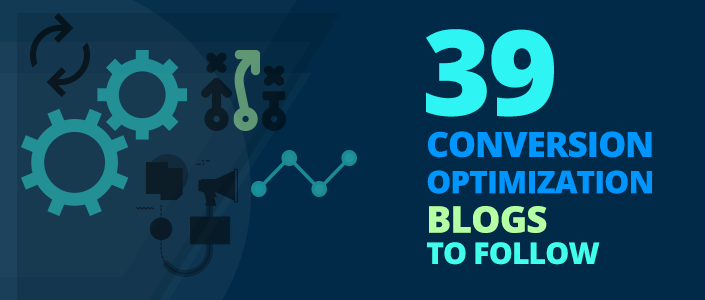 Be Informed: 39 Conversion Optimization Blogs for You to Follow