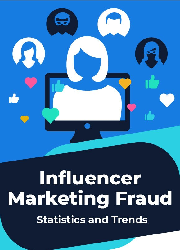 Influencer Marketing Fraud - Statistics and Trends [Infographic]